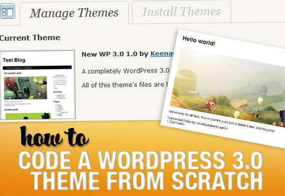Як «з нуля» кодувати тему WordPress 3.0